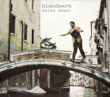 """CD 2001 Blendwerk """"keine Angst"""""""